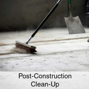 Post-Construction Clean-Up Services